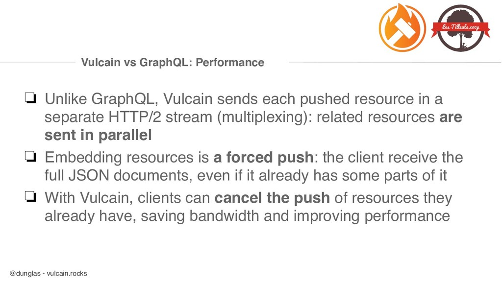 @dunglas - vulcain.rocks Vulcain vs GraphQL: Pe...