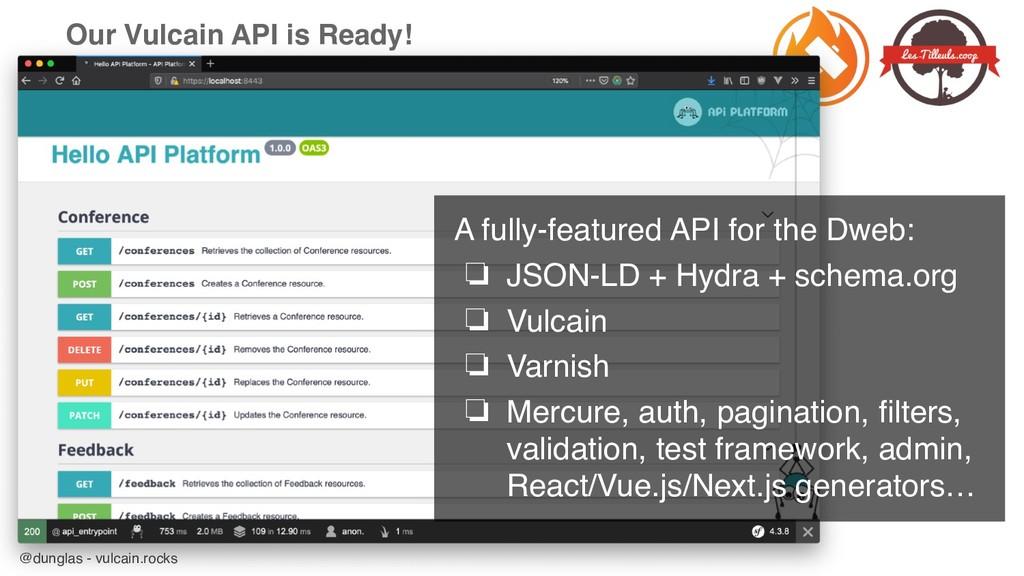 @dunglas - vulcain.rocks Our Vulcain API is Rea...