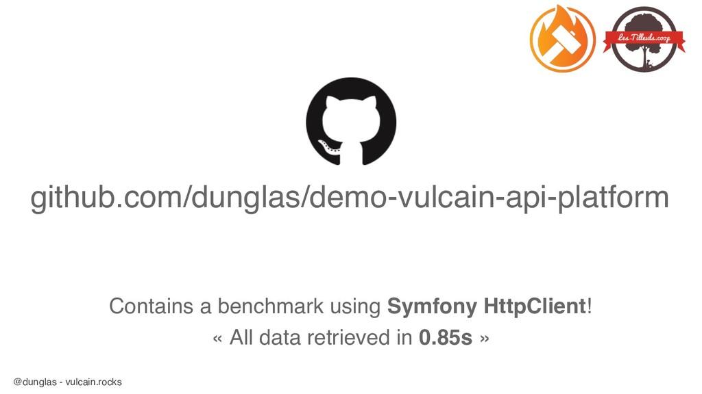 @dunglas - vulcain.rocks github.com/dunglas/dem...