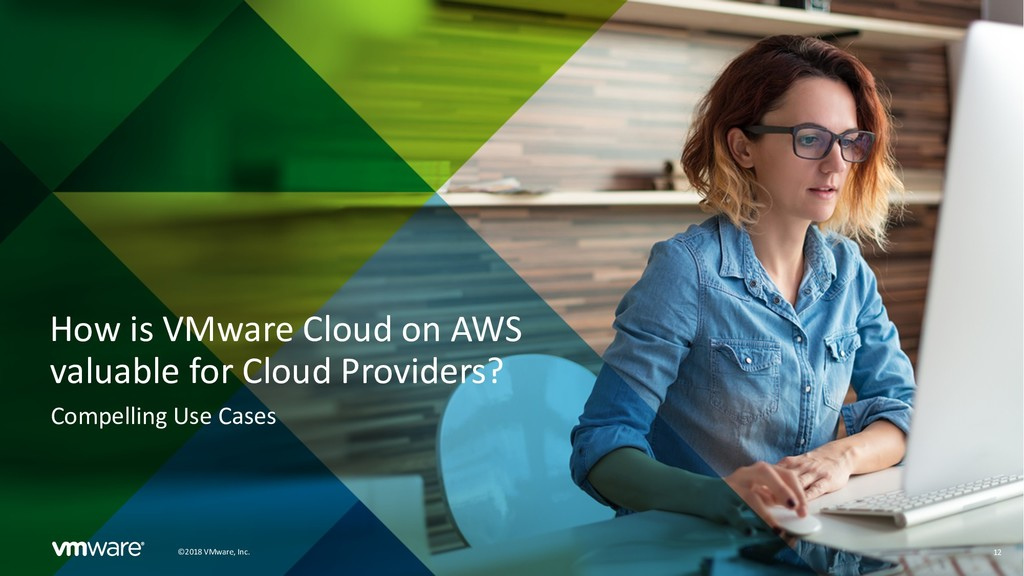 12 ©2018 VMware, Inc. How is VMware Cloud on AW...