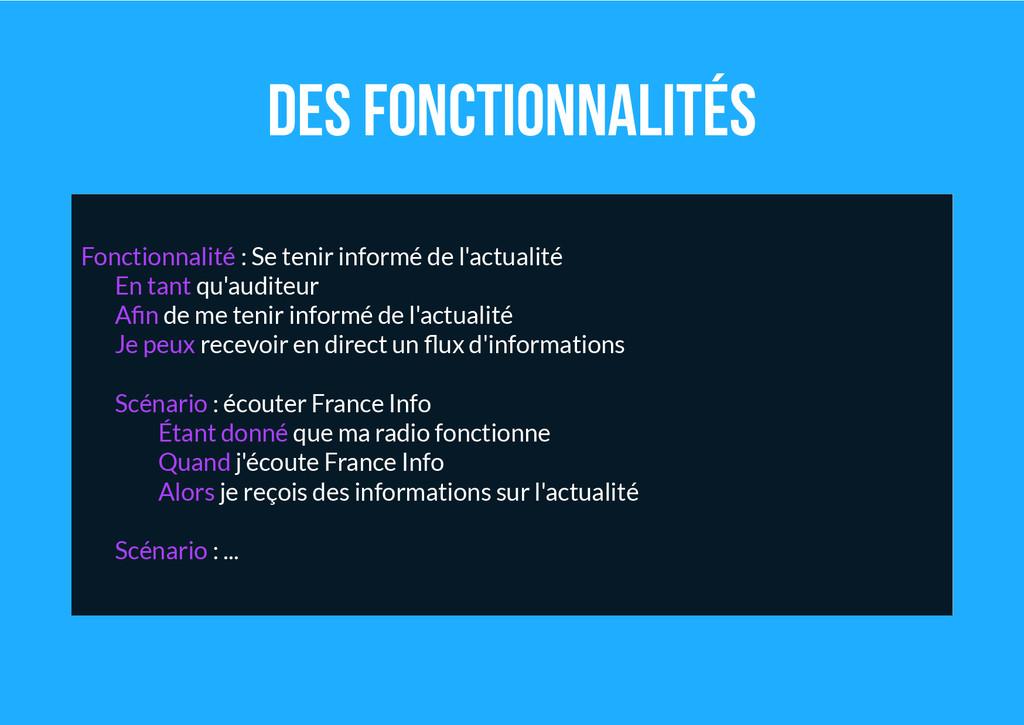 Des fonctionnalités Fonctionnalité : Se tenir i...