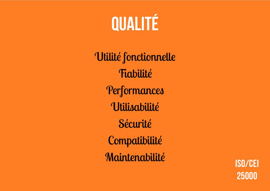 Utilité fonctionnelle Fiabilité Performances Ut...