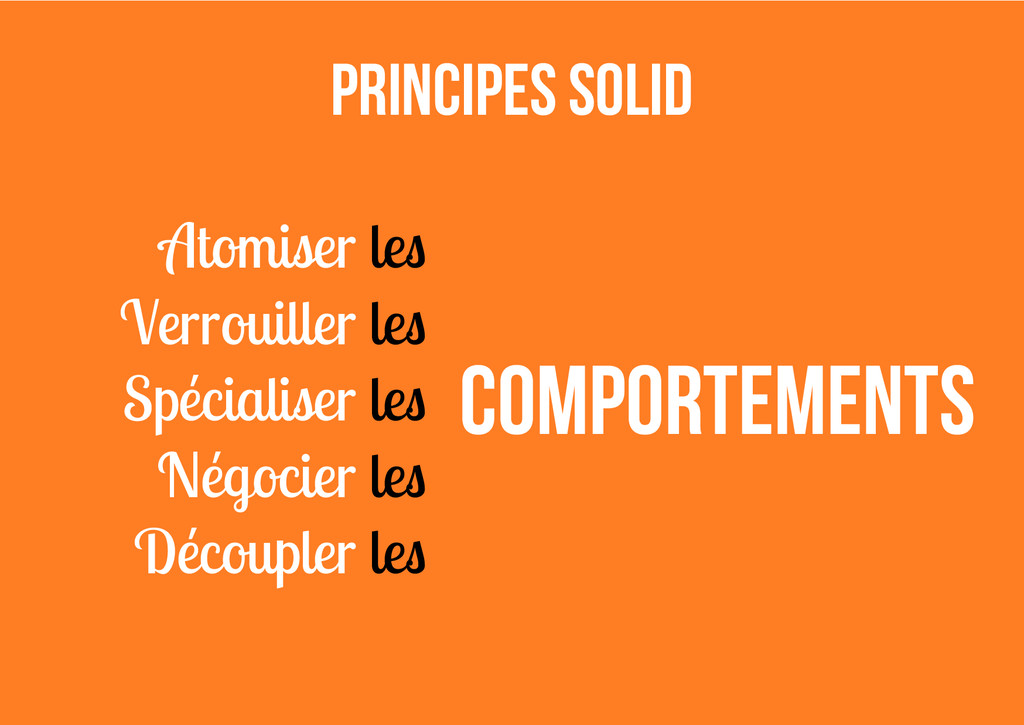 Principes SOLID Comportements Atomiser les Verr...