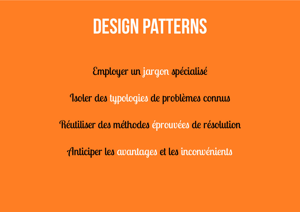 Design Patterns Employer un jargon spécialisé I...