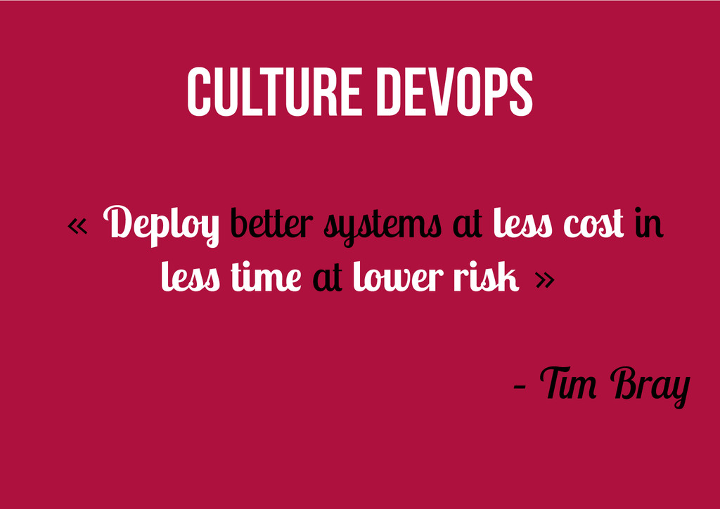 Culture DevOps « Deploy better systems at less ...
