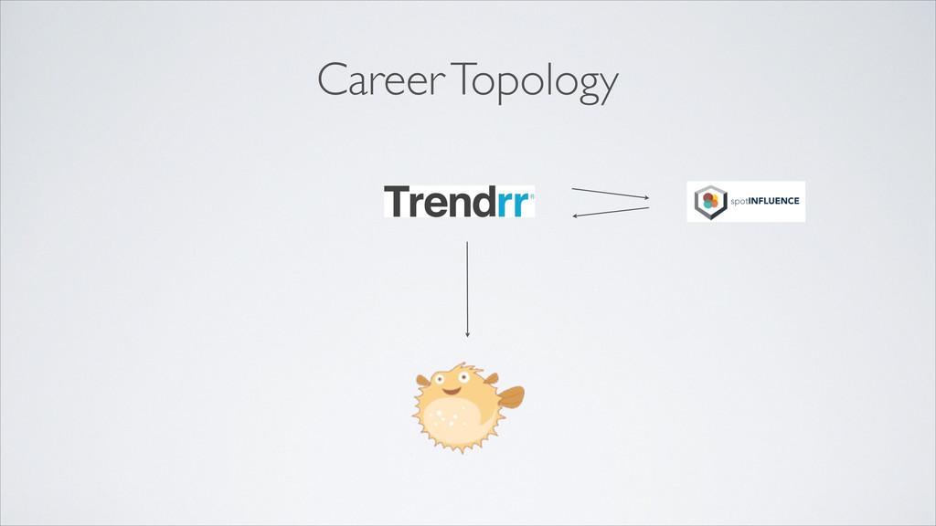 Career Topology