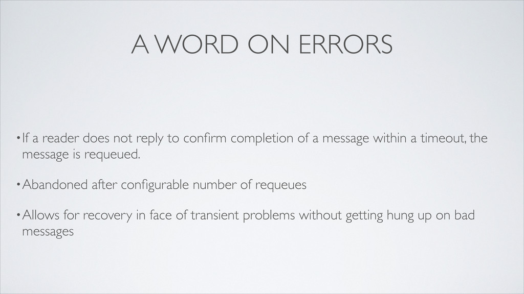 A WORD ON ERRORS •If a reader does not reply to...
