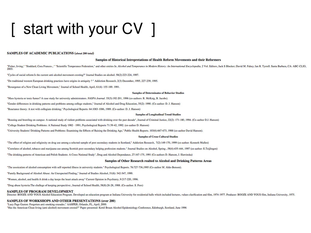[ start with your CV ]