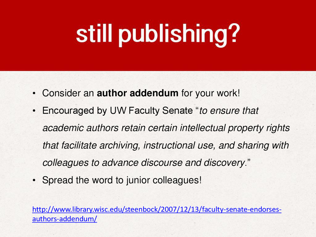 • Consider an author addendum for your work! • ...