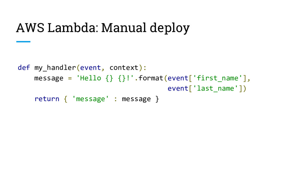 AWS Lambda: Manual deploy def my_handler(event,...