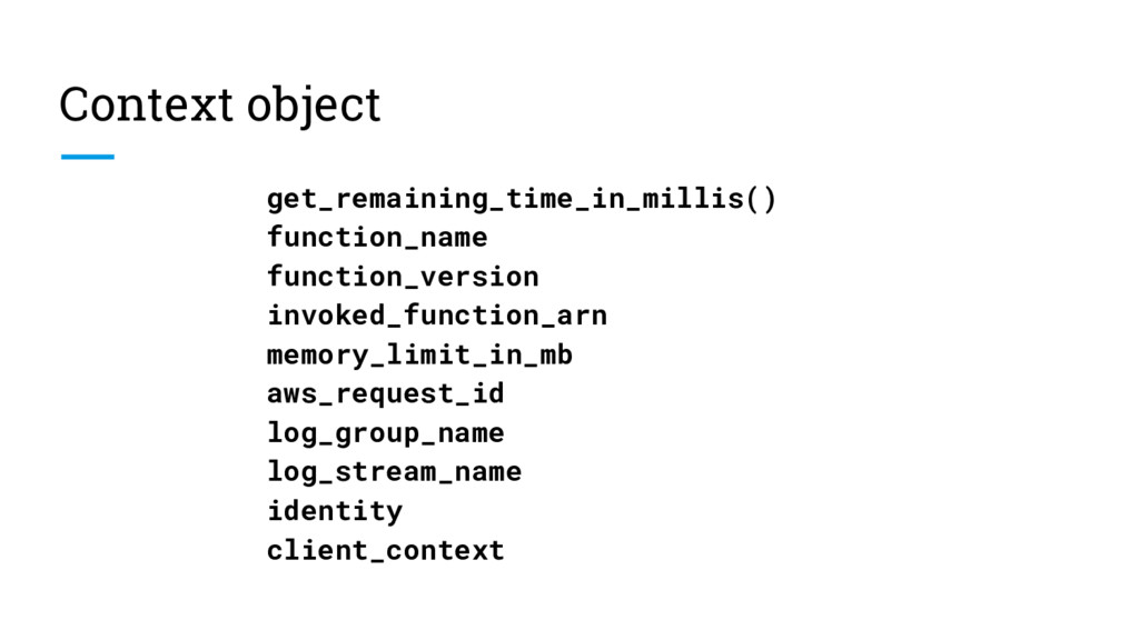 Context object get_remaining_time_in_millis() f...