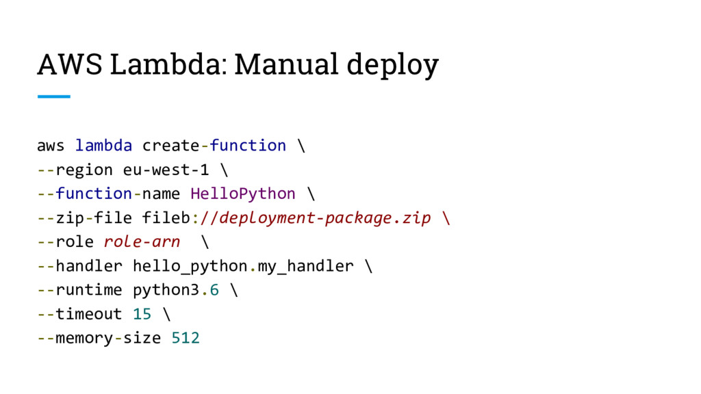 AWS Lambda: Manual deploy aws lambda create-fun...