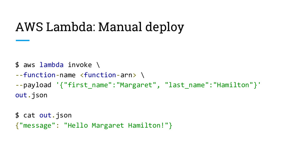 AWS Lambda: Manual deploy $ aws lambda invoke \...