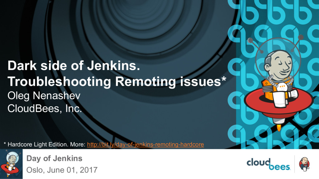 Dark side of Jenkins. Troubleshooting Remoting ...
