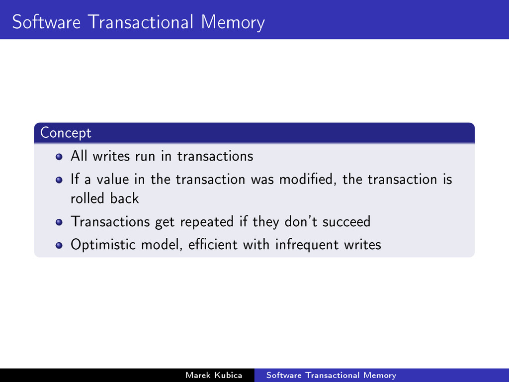 Software Transactional Memory Concept All write...