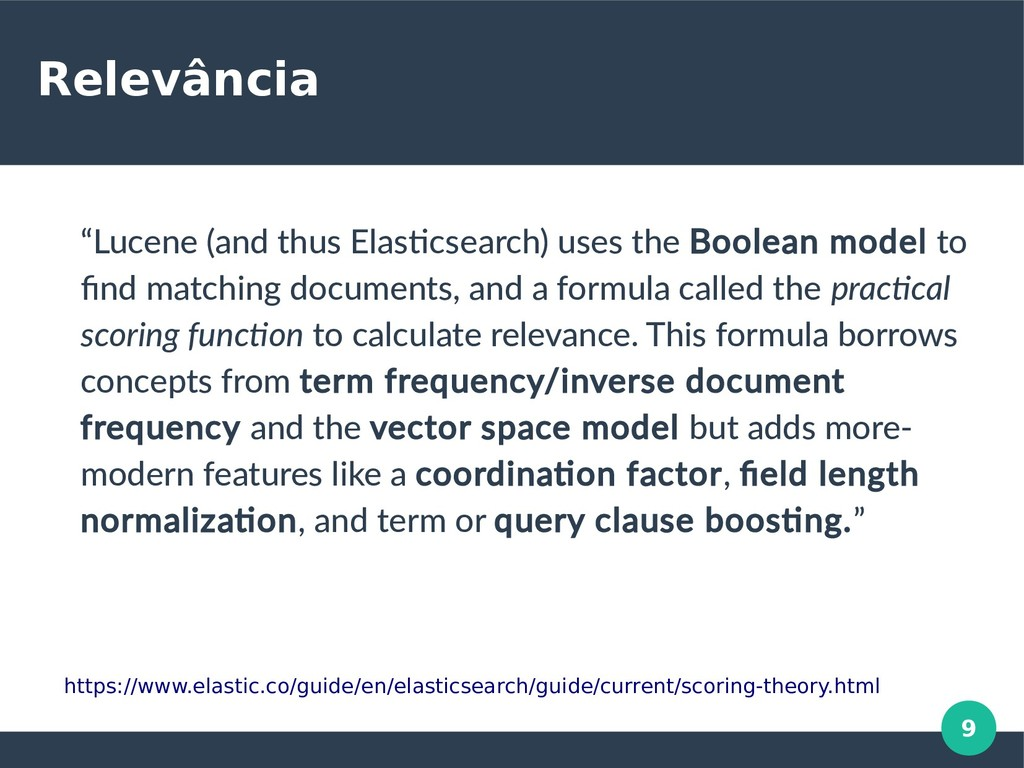 "9 Relevância ""Lucene (and thus Elasticsearch) u..."