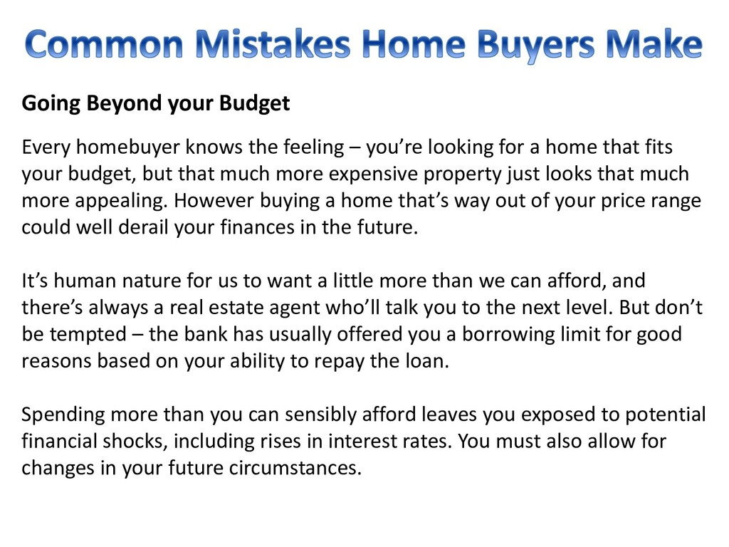 Going Beyond your Budget Every homebuyer knows ...
