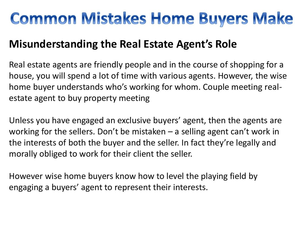 Misunderstanding the Real Estate Agent's Role R...