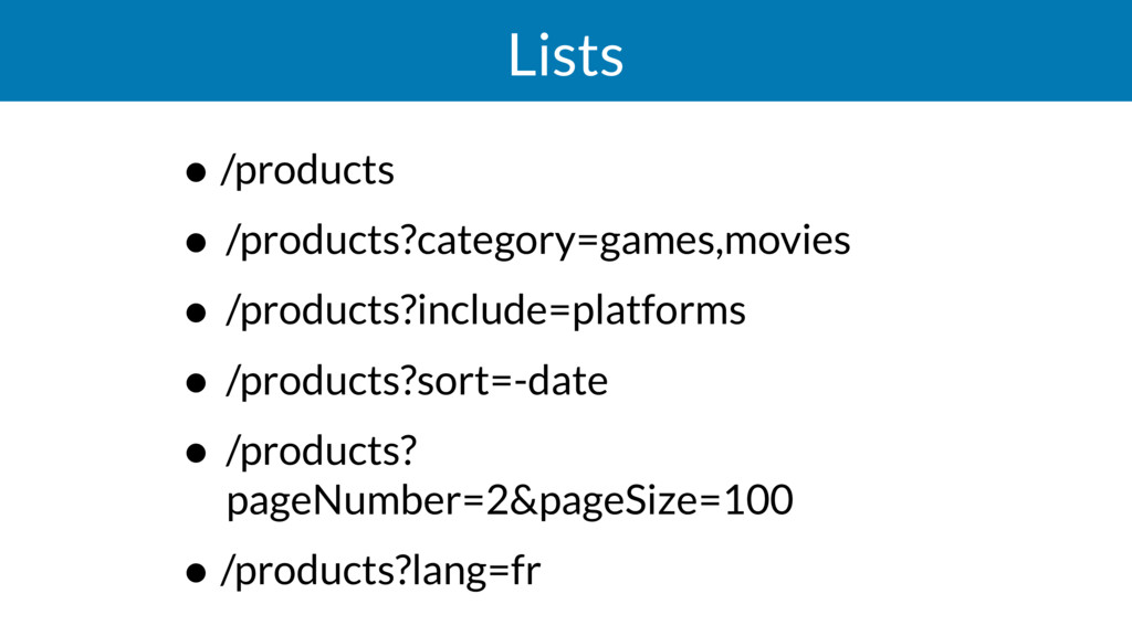 Lists • /products • /products?category=games,mo...