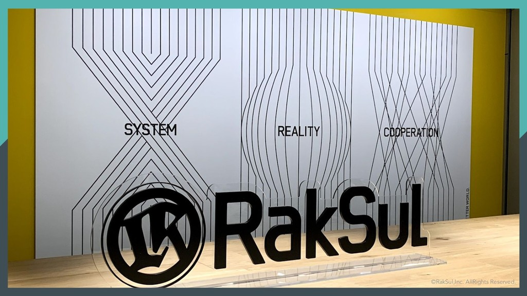 © RakSul,Inc. All Rights Reserved. ©RakSul,Inc....