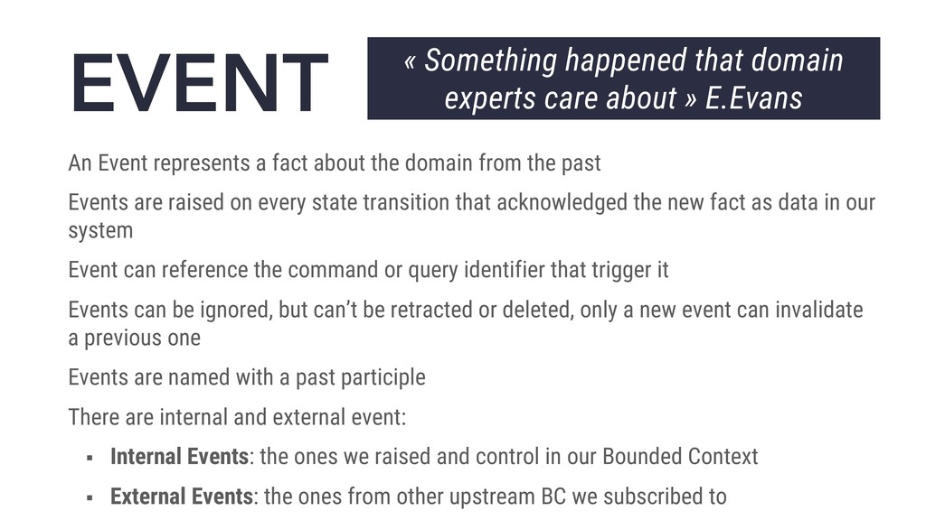EVENT An Event represents a fact about the doma...