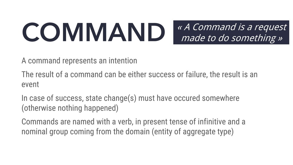 COMMAND A command represents an intention The r...