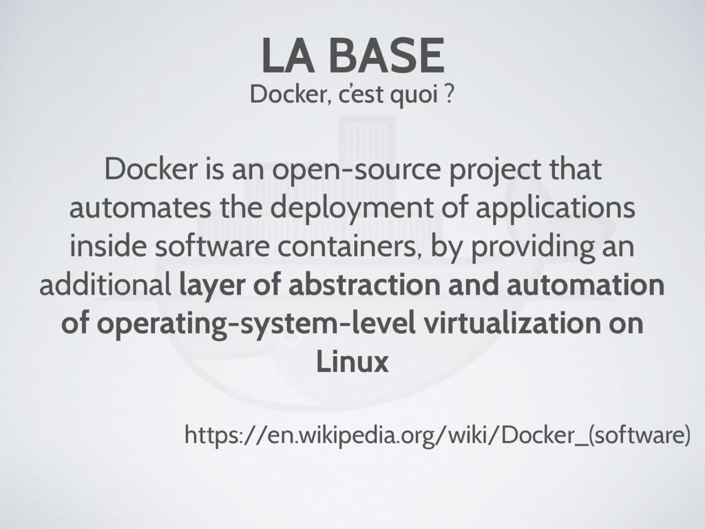 LA BASE Docker is an open-source project that a...