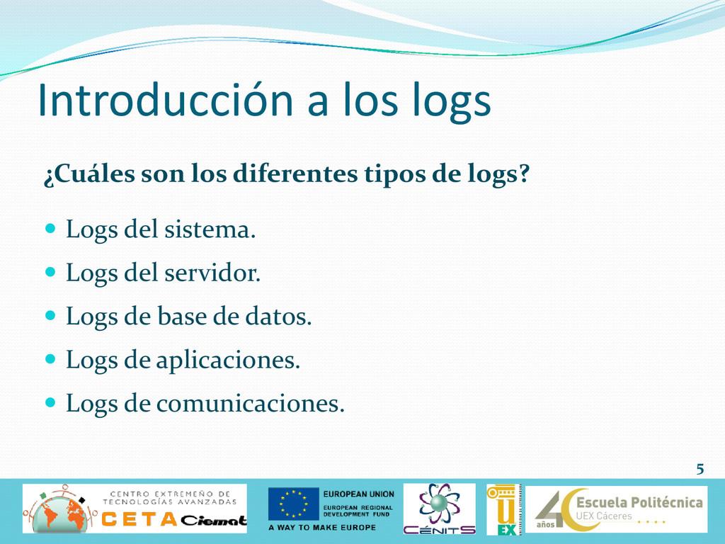 Introducción a los logs ¿Cuáles son los diferen...