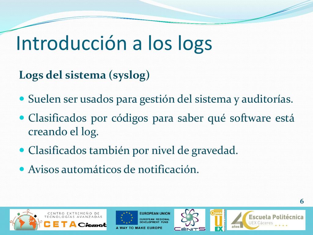 Introducción a los logs Logs del sistema (syslo...