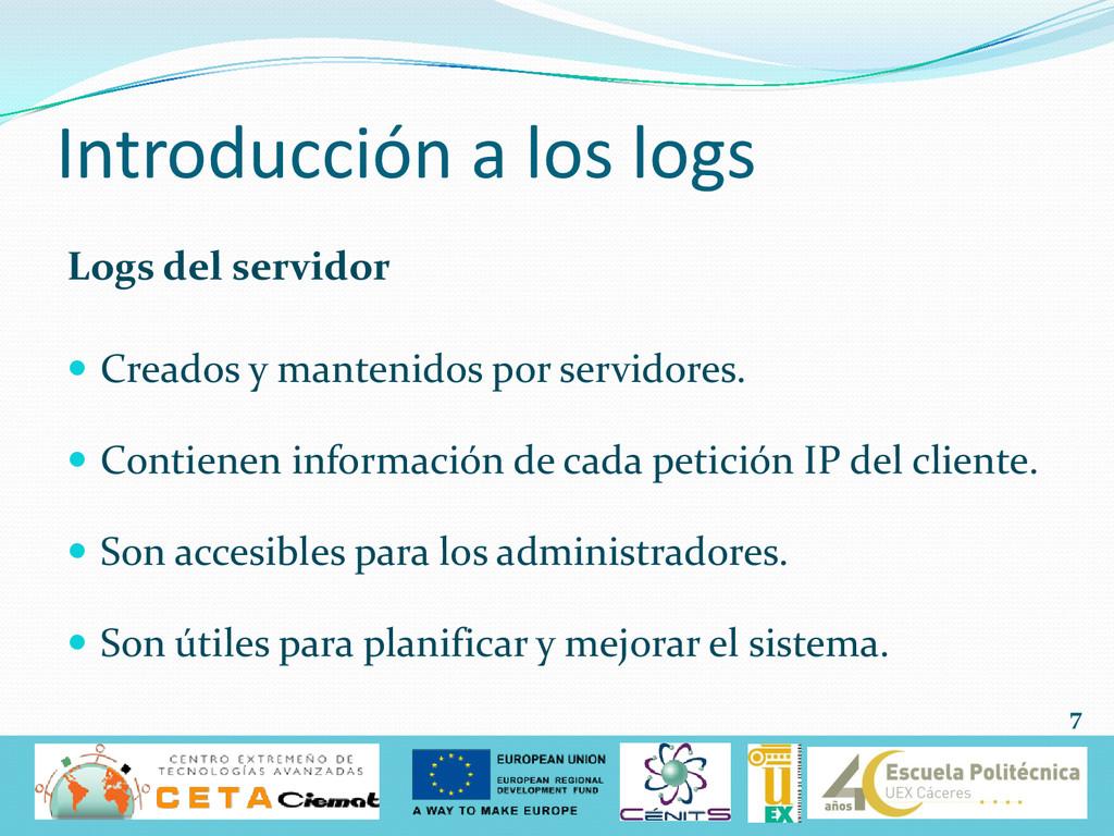 Introducción a los logs Logs del servidor  Cre...