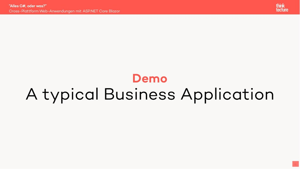 Demo A typical Business Application Cross-Platt...