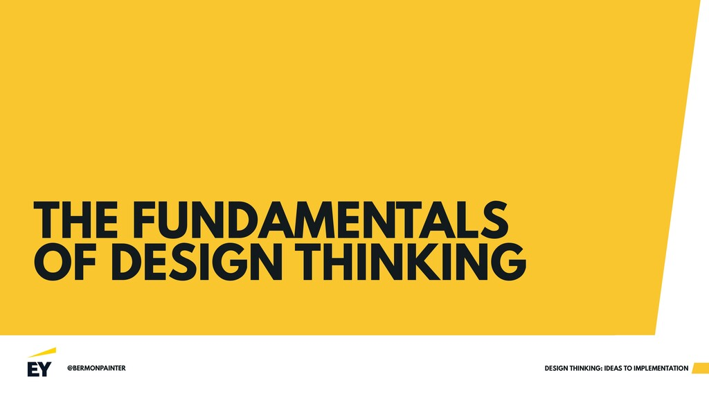 @BERMONPAINTER DESIGN THINKING: IDEAS TO IMPLEM...