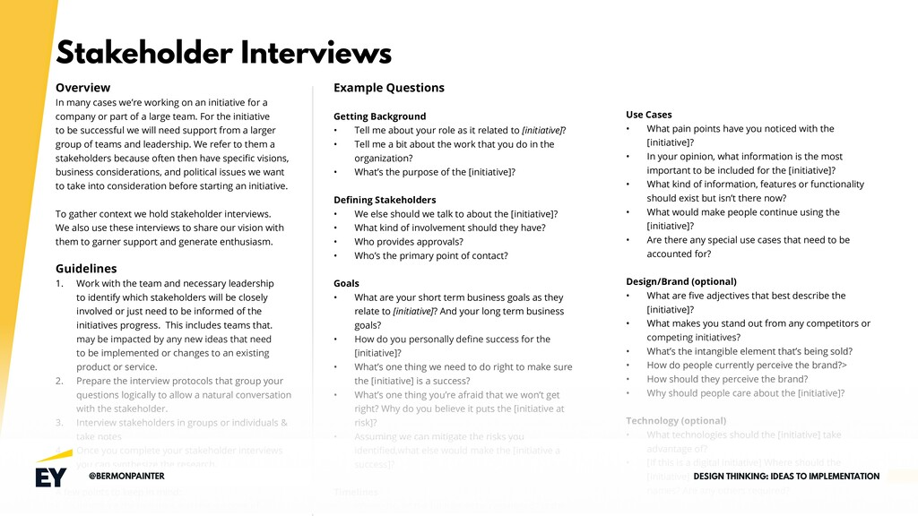 Stakeholder Interviews Overview In many cases w...