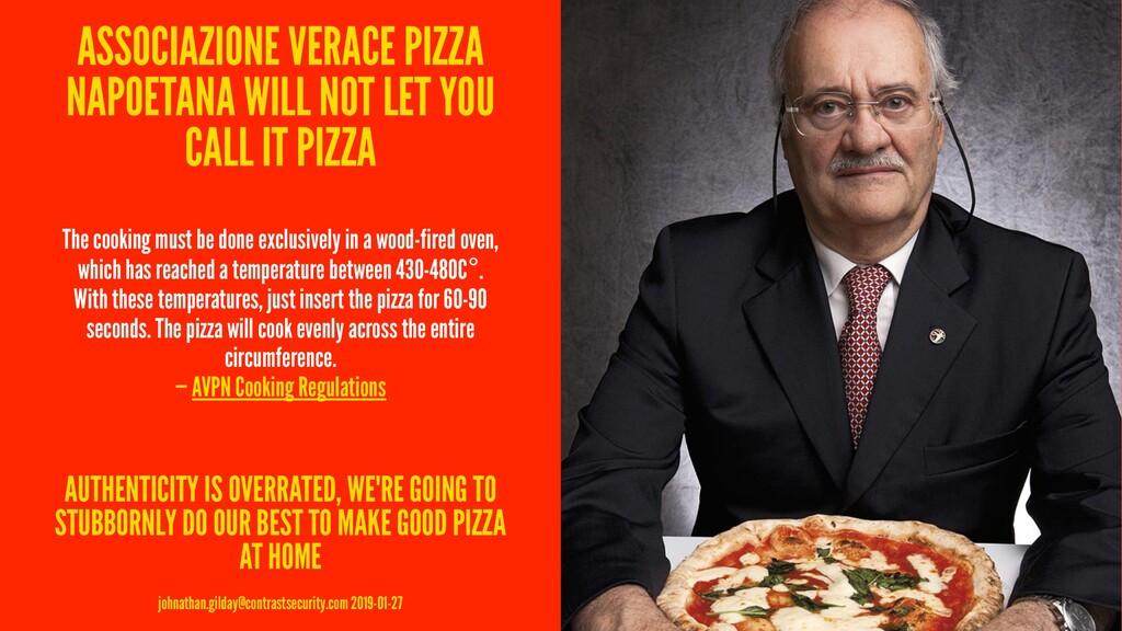 ASSOCIAZIONE VERACE PIZZA NAPOETANA WILL NOT LE...