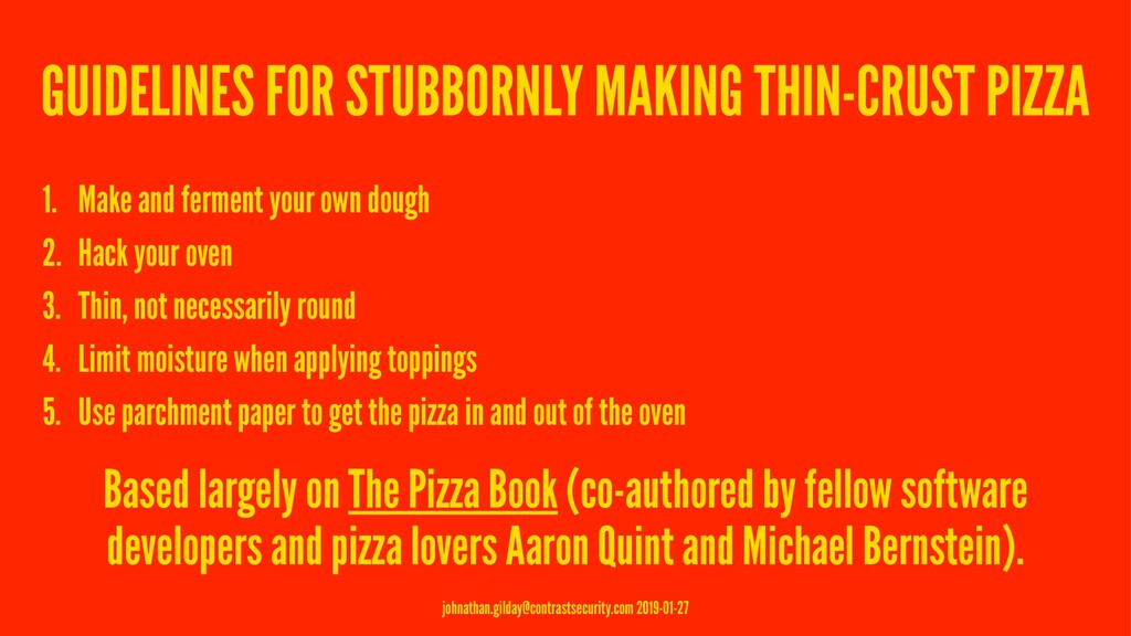 GUIDELINES FOR STUBBORNLY MAKING THIN-CRUST PIZ...