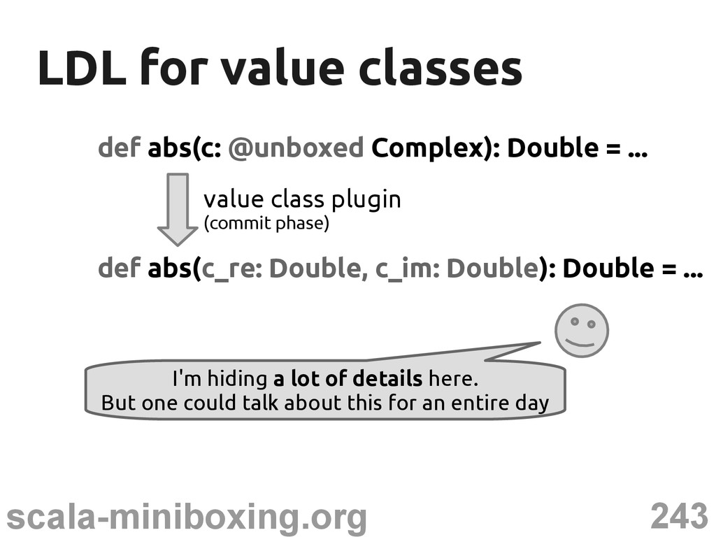 243 scala-miniboxing.org LDL for value classes ...