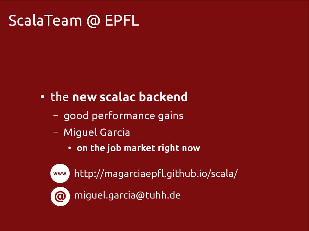 scala-miniboxing.org ScalaTeam @ EPFL ● the new...