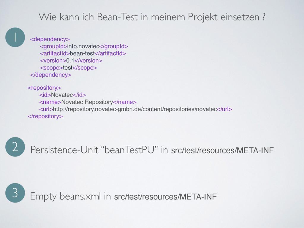 Wie kann ich Bean-Test in meinem Projekt einset...