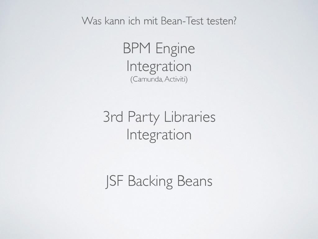 Was kann ich mit Bean-Test testen? BPM Engine I...