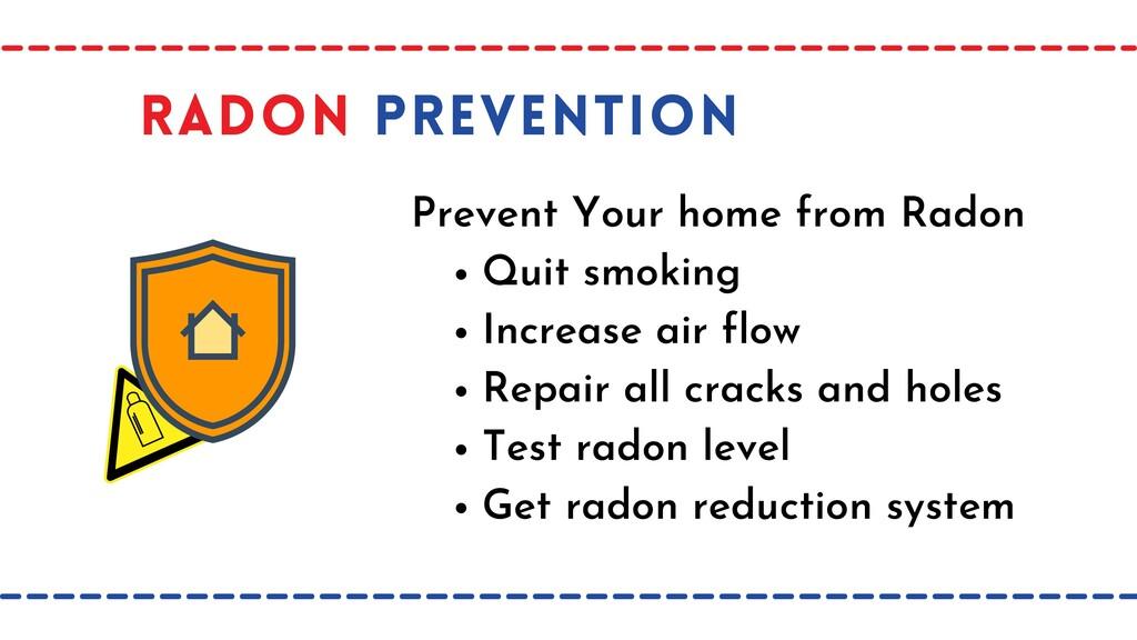Quit smoking Increase air flow Repair all crack...