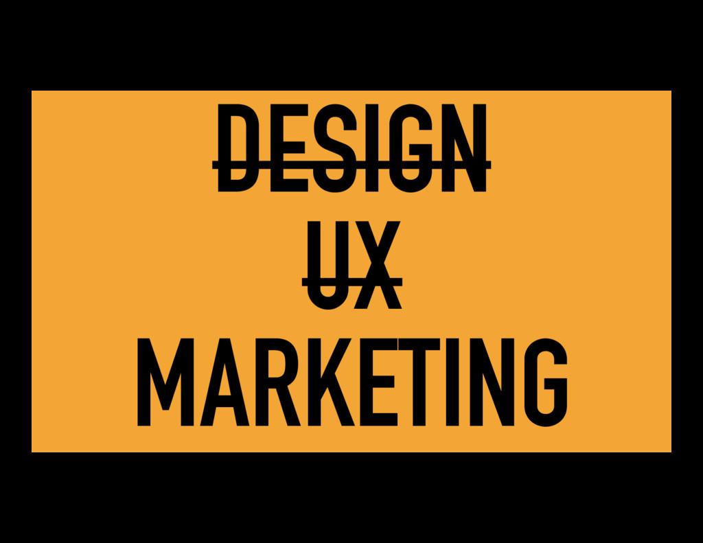 DESIGN UX MARKETING