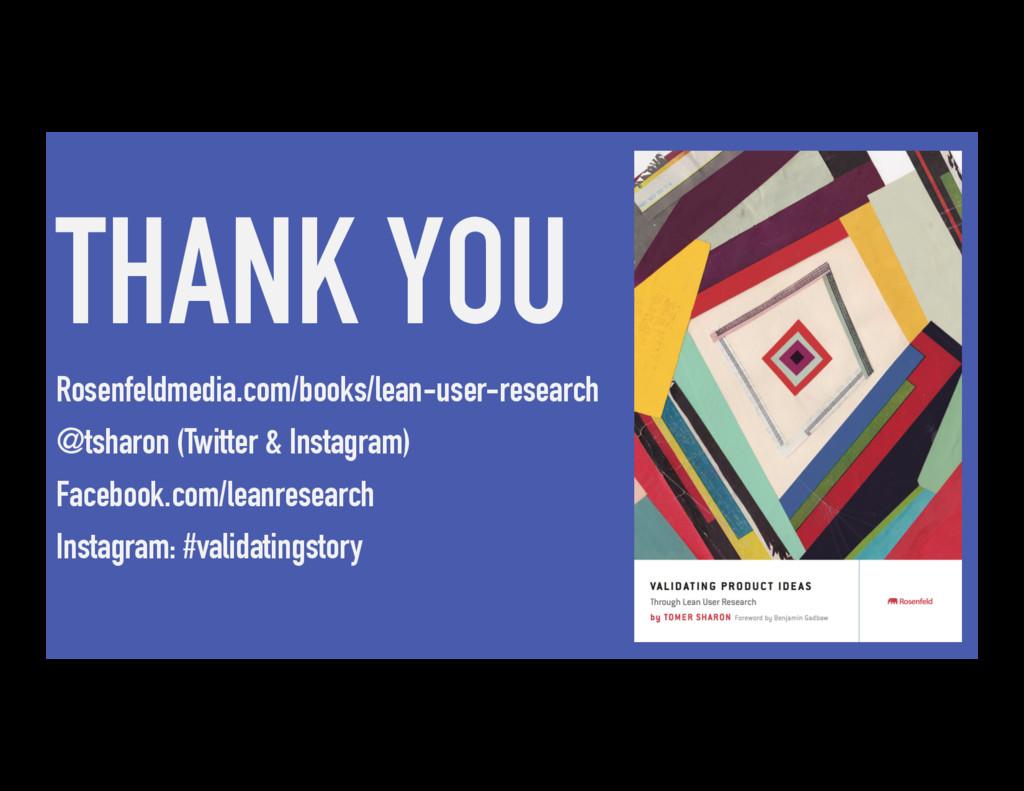 THANK YOU Rosenfeldmedia.com/books/lean-user-re...