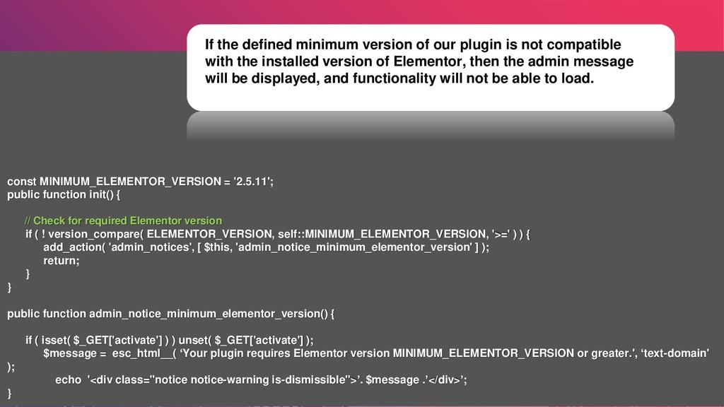 const MINIMUM_ELEMENTOR_VERSION = '2.5.11'; pub...