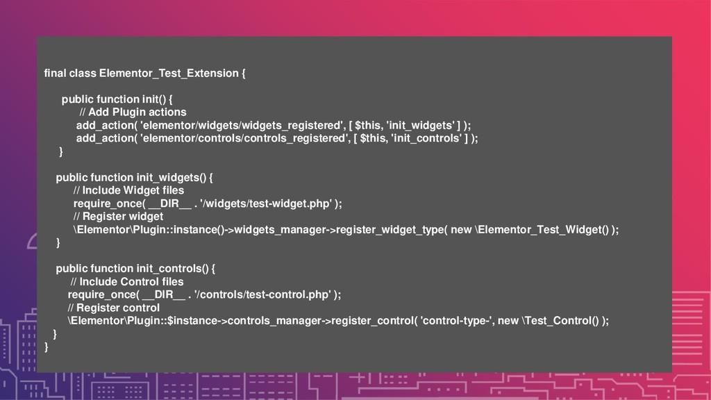 final class Elementor_Test_Extension { public f...
