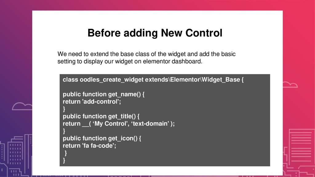Before adding New Control We need to extend the...