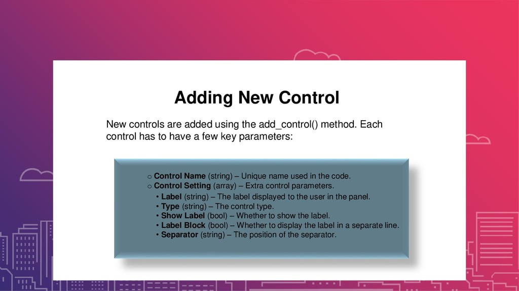 Adding New Control New controls are added using...