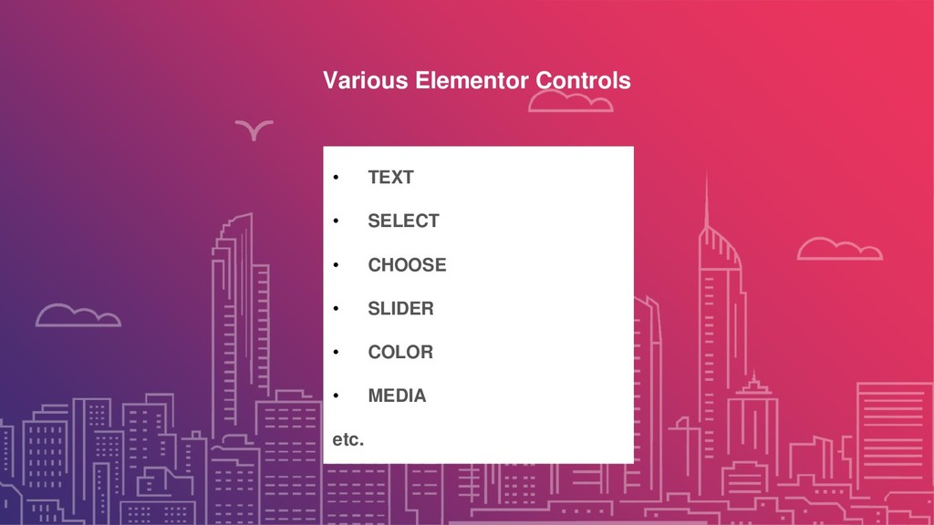 Various Elementor Controls • TEXT • SELECT • CH...