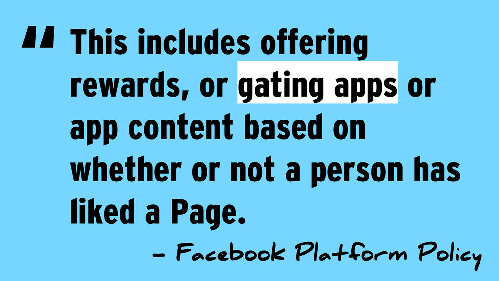 This includes offering rewards, or gating apps ...