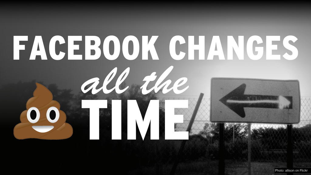 FACEBOOK CHANGES TIME Photo: allison on Flickr ...