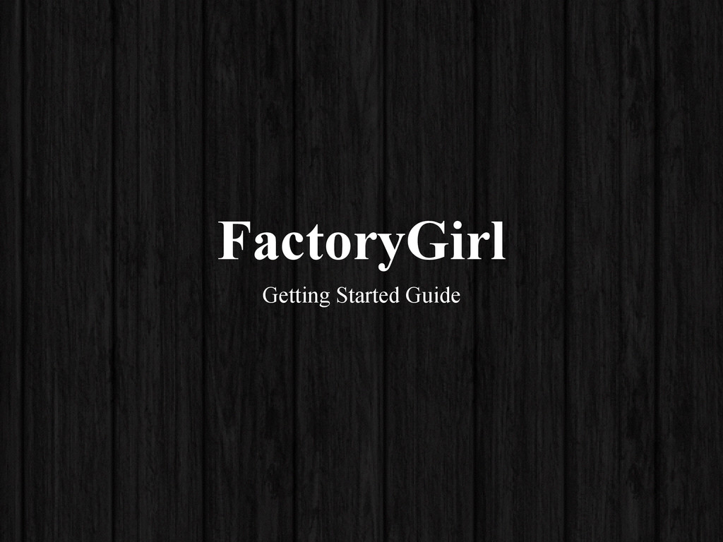 FactoryGirl Getting Started Guide